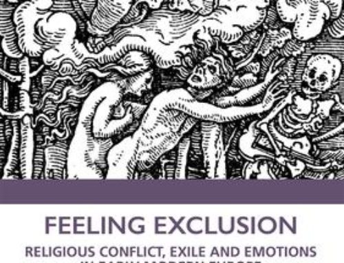 Feeling Exclusion: Religious Conflict, Exile and Emotions in Early Modern Europe